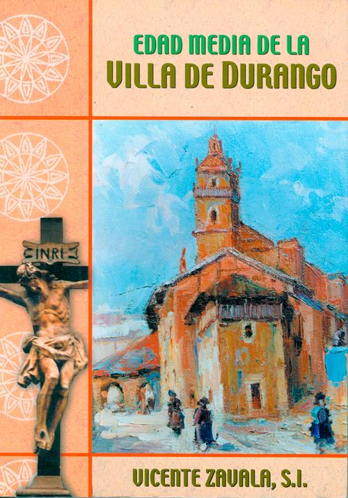 Edad Media de la Villa de Durango