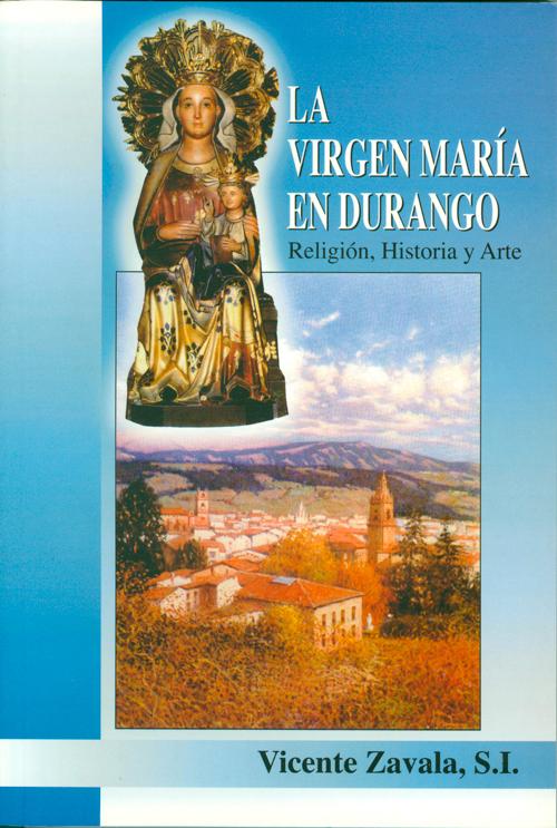 La Virgen Maria en Durango